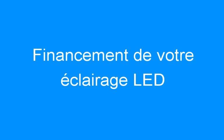 Financement de votre éclairage LED