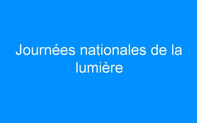 Journées nationales de la lumière