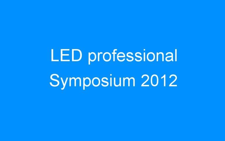 LED professional Symposium 2012