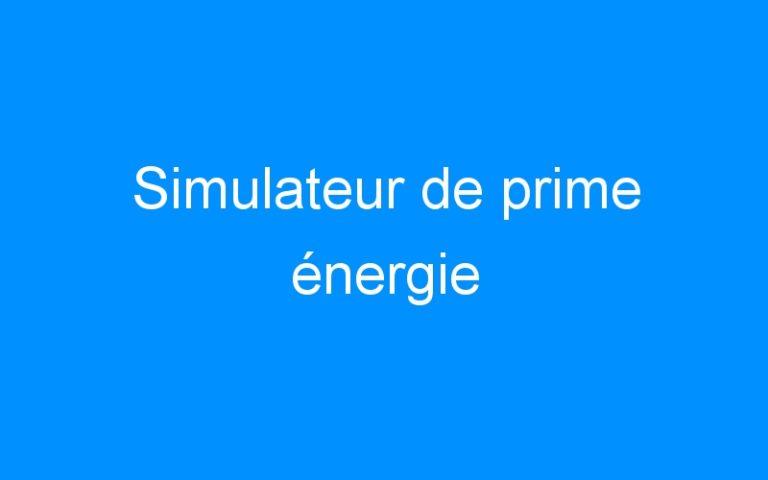 Simulateur de prime énergie