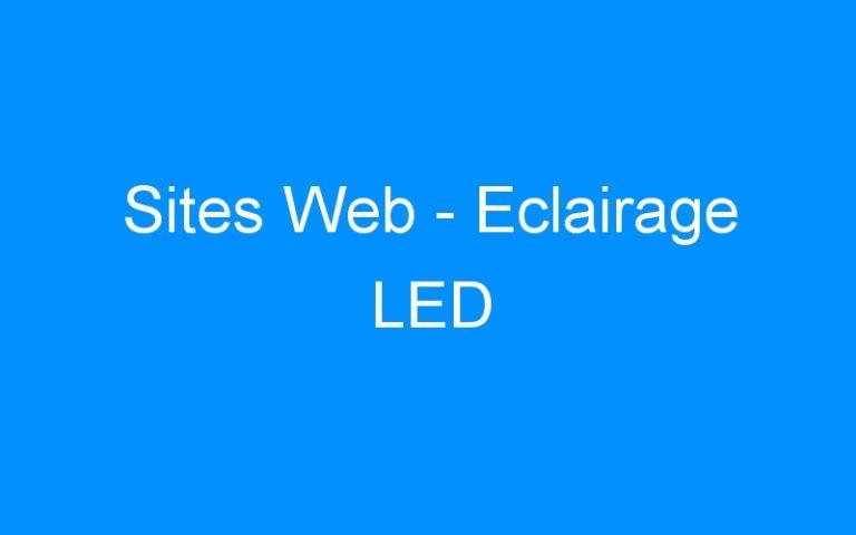 Sites Web – Eclairage LED