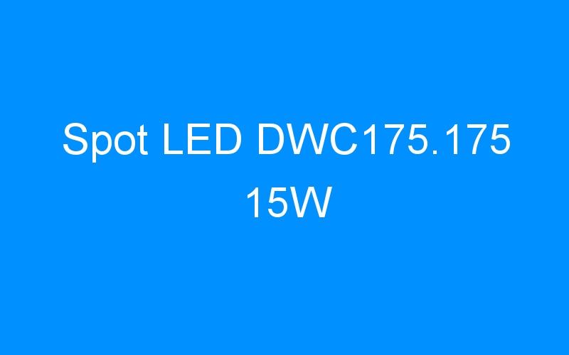 Spot LED DWC175.175 15W