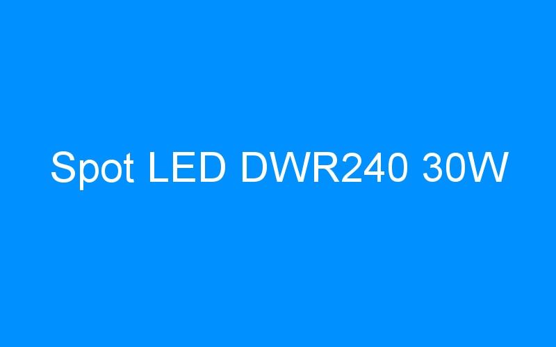 Spot LED DWR240 30W