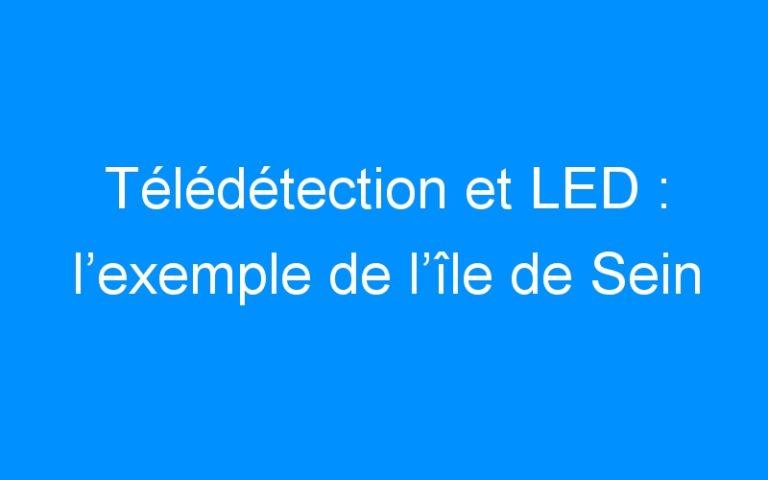 Télédétection et LED : l'exemple de l'île de Sein